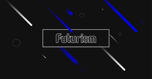 Futurism - Building the future together